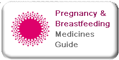 Pregnancy and Breastfeeding Medicines Guide